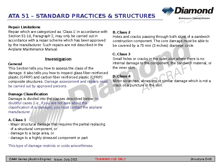 ATA 51 – STANDARD PRACTICES & STRUCTURES Repair Limitations Repair which are categorized as 'Class 1'