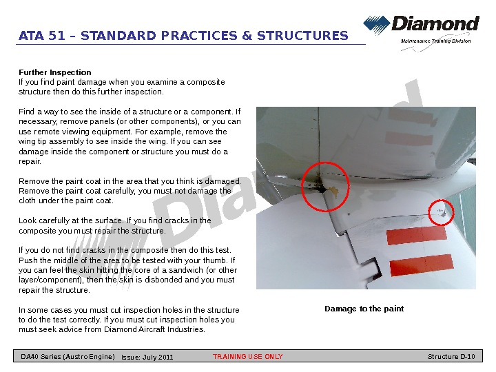 ATA 51 – STANDARD PRACTICES & STRUCTURES Further Inspection If you find paint damage when you