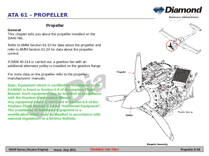 ATA 61 – PROPELLER Propeller General This chapter tells you about the propeller installed on the