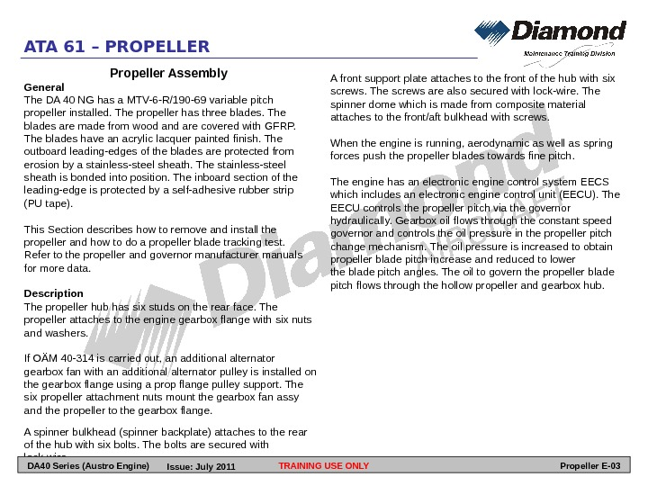 ATA 61 – PROPELLER Propeller Assembly General The DA 40 NG has a MTV-6 -R/190 -69