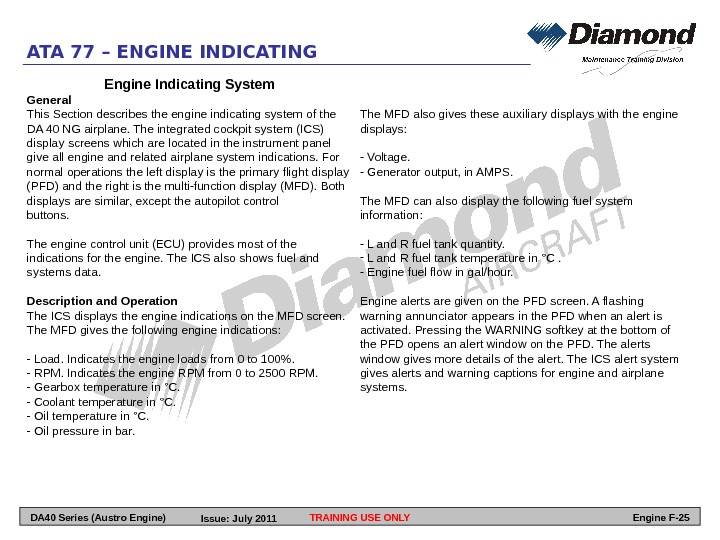 ATA 77 – ENGINE INDICATING Engine Indicating System General This Section describes the engine indicating system
