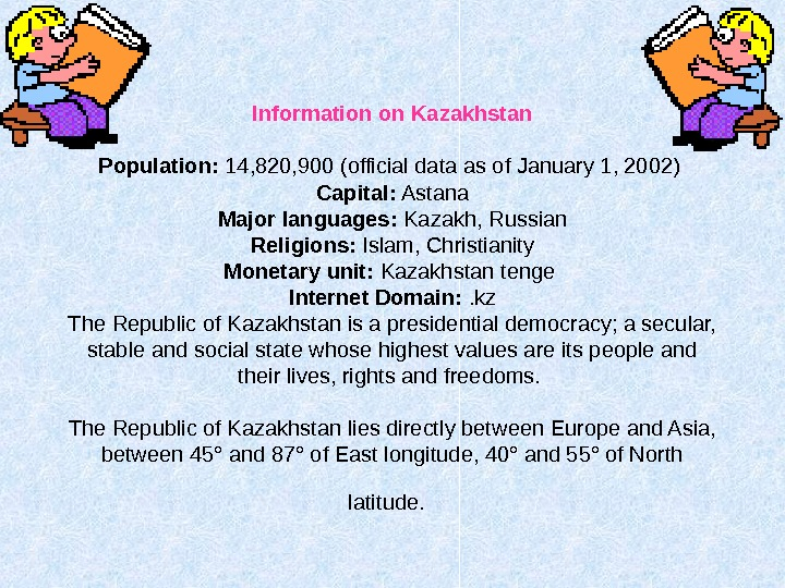 Information on Kazakhstan Population:  14, 820, 900 (official data as of January 1,