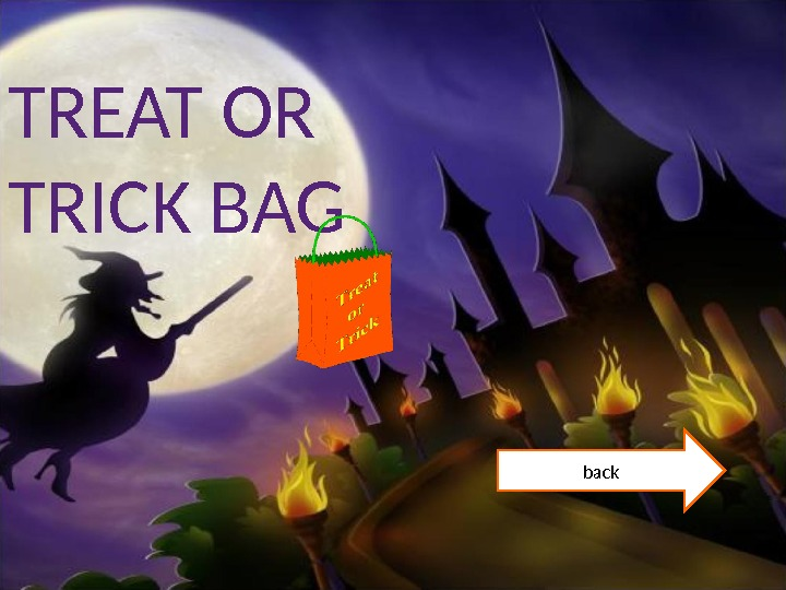 TREAT OR TRICK BAG back