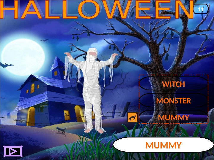 MUMMY 11 MONSTER WITCH