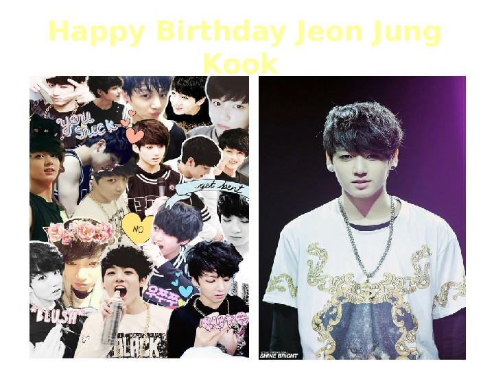 Happy Birthday Jeon Jung Kook