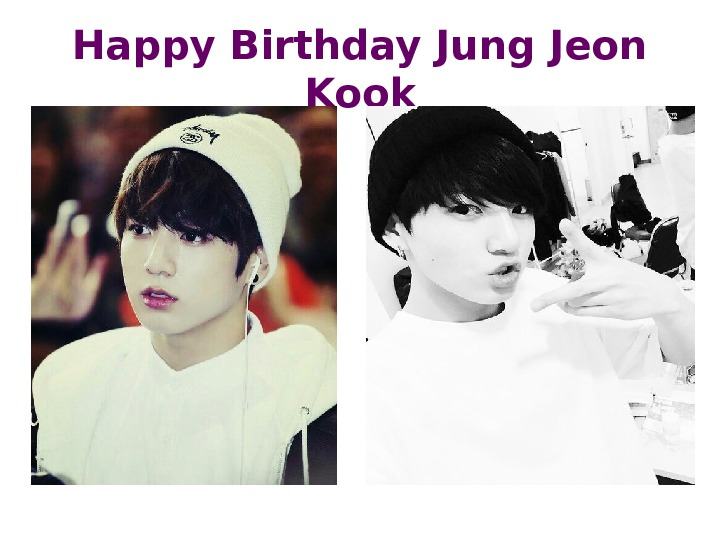 Happy Birthday Jung Jeon Kook