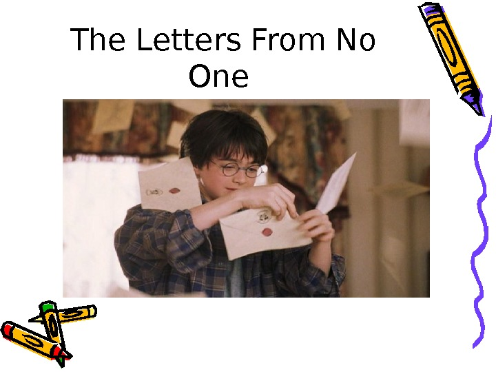 The Letters From No One