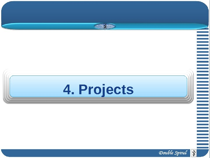 4. Projects