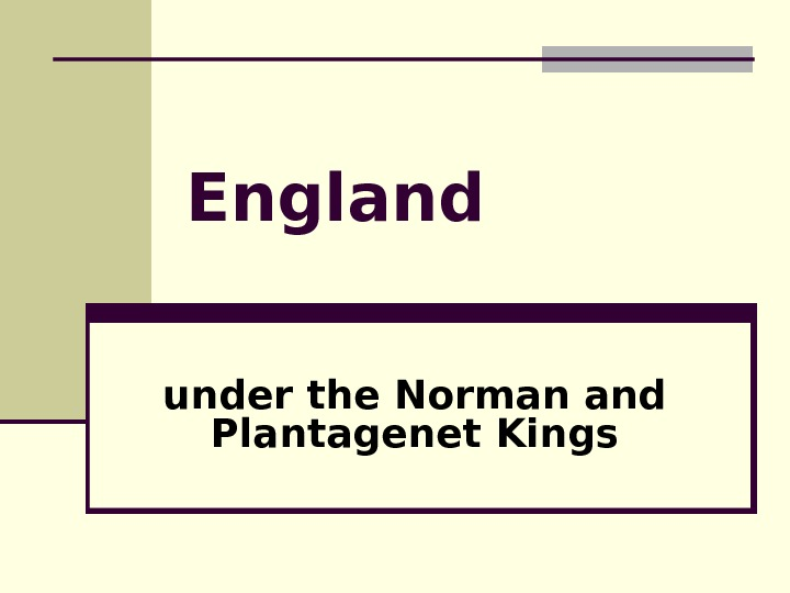 England under the Norman and Plantagenet Kings