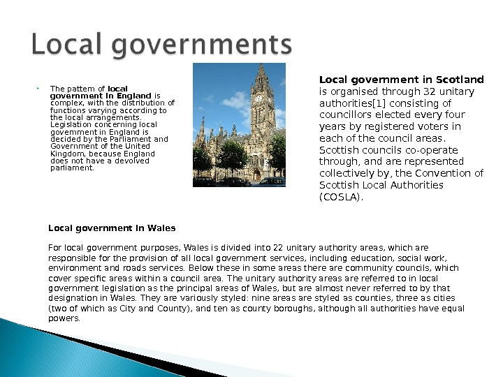The pattern of local government in England is complex, with the distribution of functions varying