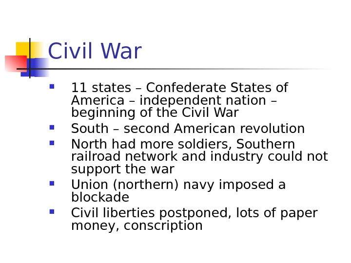 Civil War 11 states – Confederate States of America – independent nation – beginning