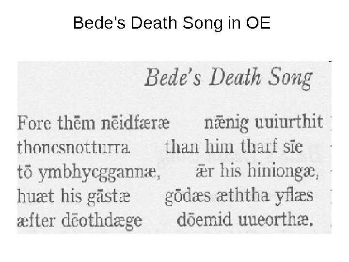 Bede's Death Song in OE