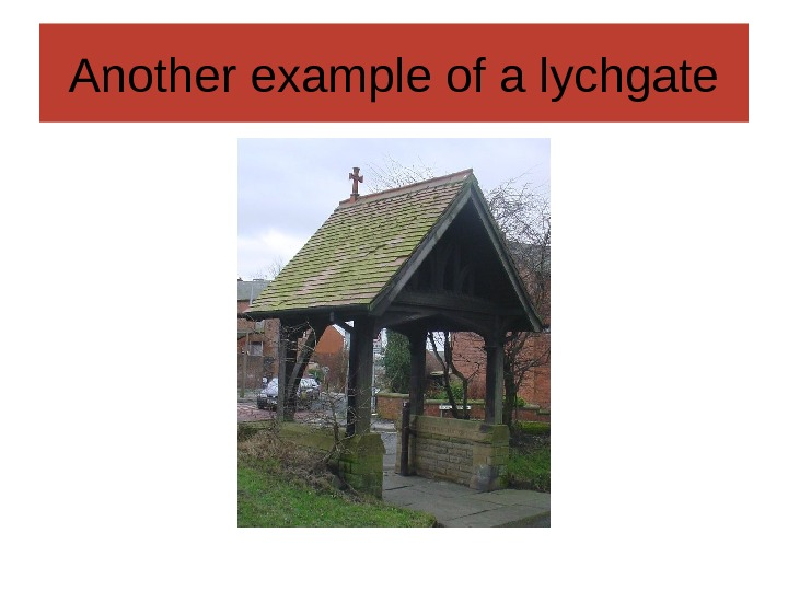Another example of a lychgate