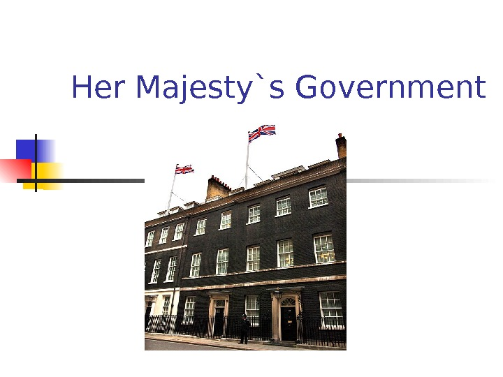 Her Majesty`s Government