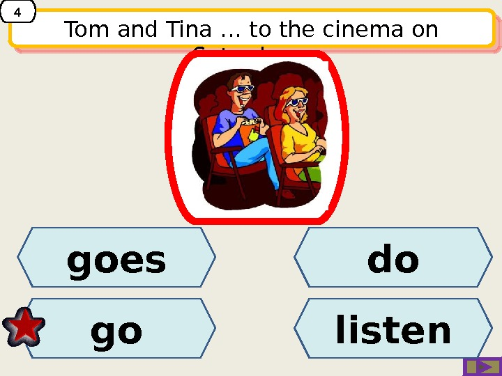Tom and Tina … to the cinema on Saturdays. dogoes go listen 401 0 E