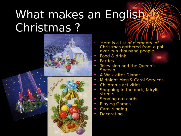 What makes an English Christmas ?  •  Here is a list of