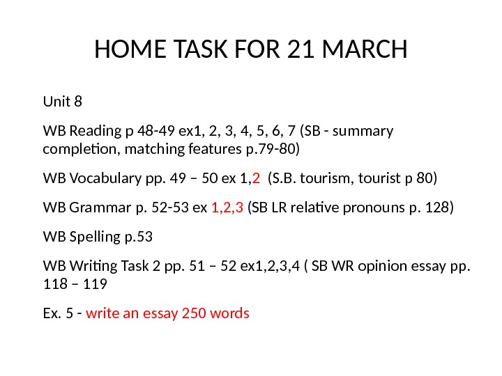 HOME TASK FOR 21 MARCH Unit 8 WB Reading p 48 -49 ex 1, 2, 3,