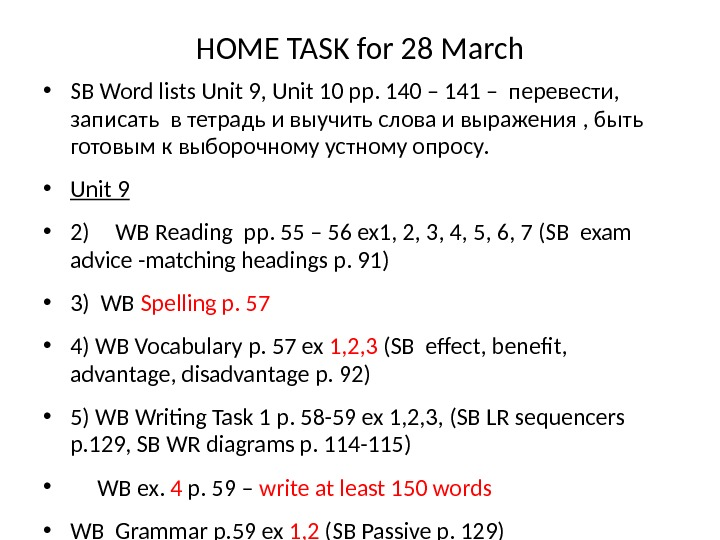 HOME TASK for 28 March • SB Word lists Unit 9, Unit 10 pp. 140 –