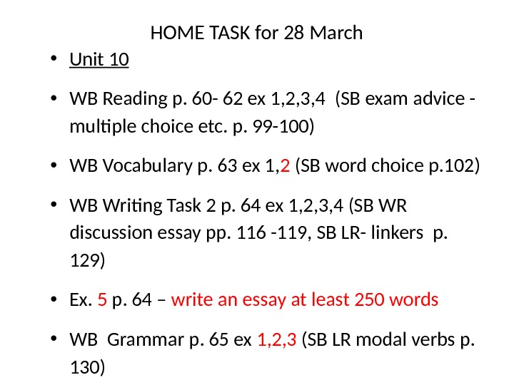 HOME TASK for 28 March • Unit 10 • WB Reading p. 60 - 62 ex