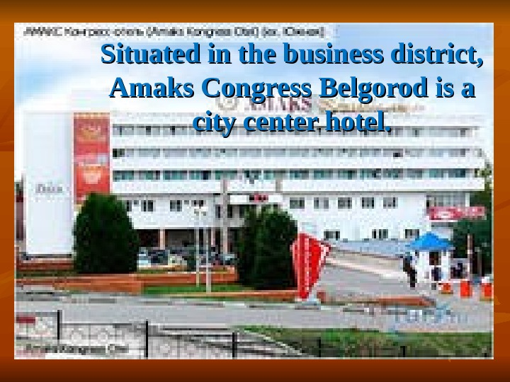 Situated in the business district,  Amaks Congress Belgorod is a city center hotel.