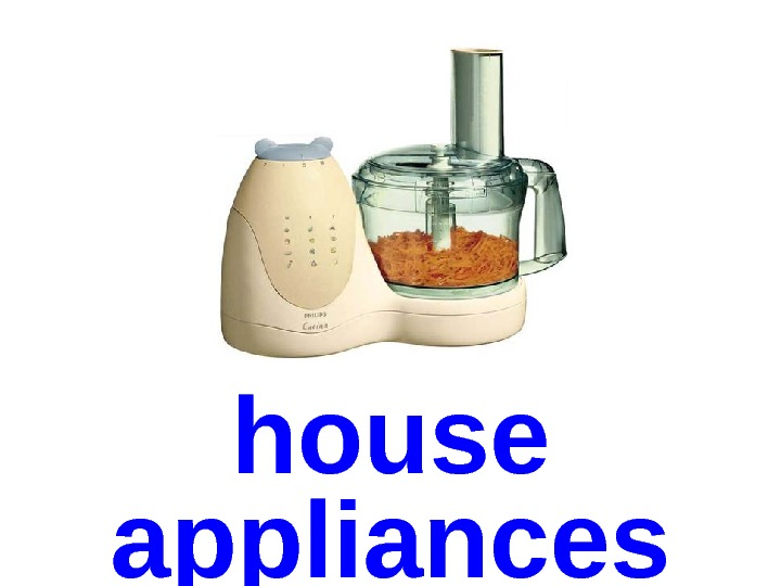 house appliances