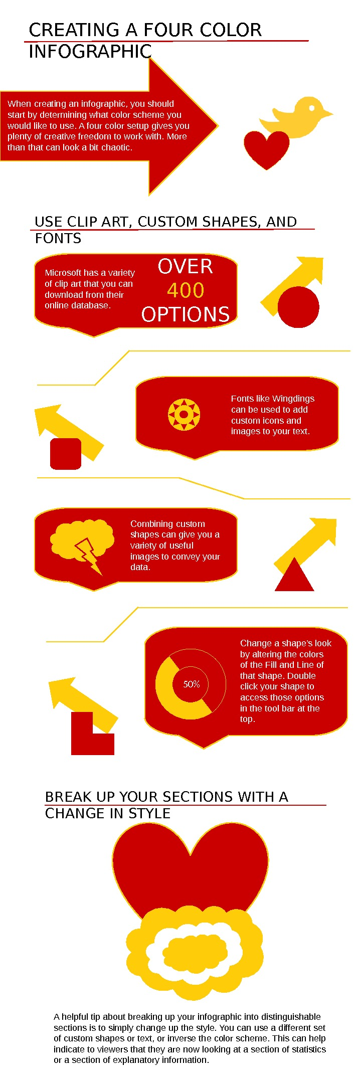 CREATING A FOUR COLOR INFOGRAPHIC When creating an infographic, you should start by determining what color
