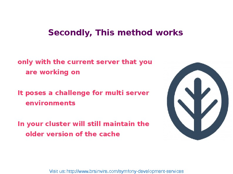 Secondly, This method works only with the current server that you are working on