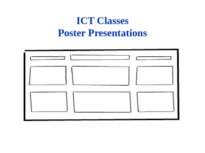 ICT Classes Poster Presentations
