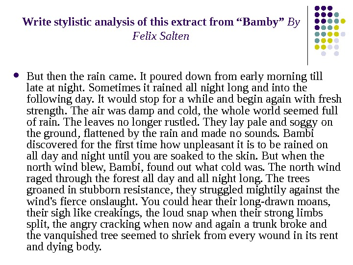 "Write stylistic analysis of this extract from ""Bamby"" Ву  Felix Salten But  then the"