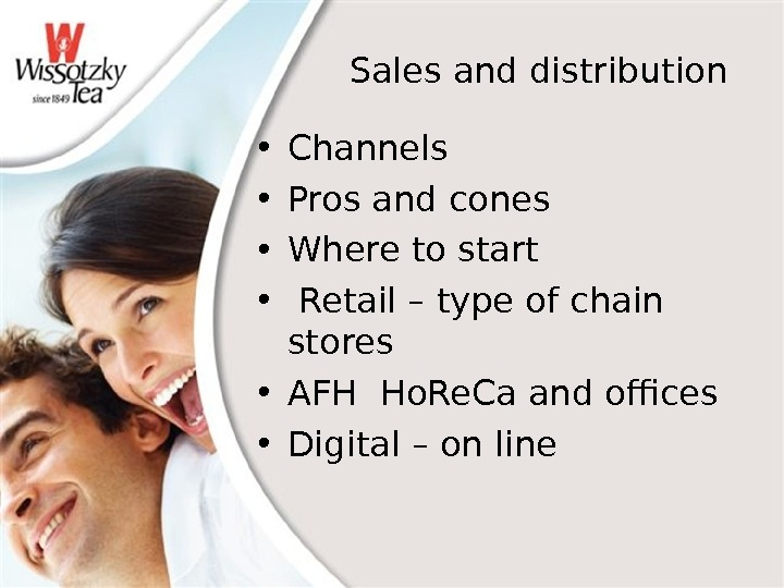 Sales and distribution • Channels • Pros and cones • Where to start •  Retail