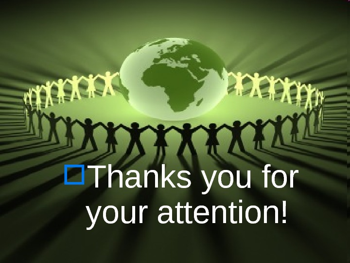 Thanks you for your attention!