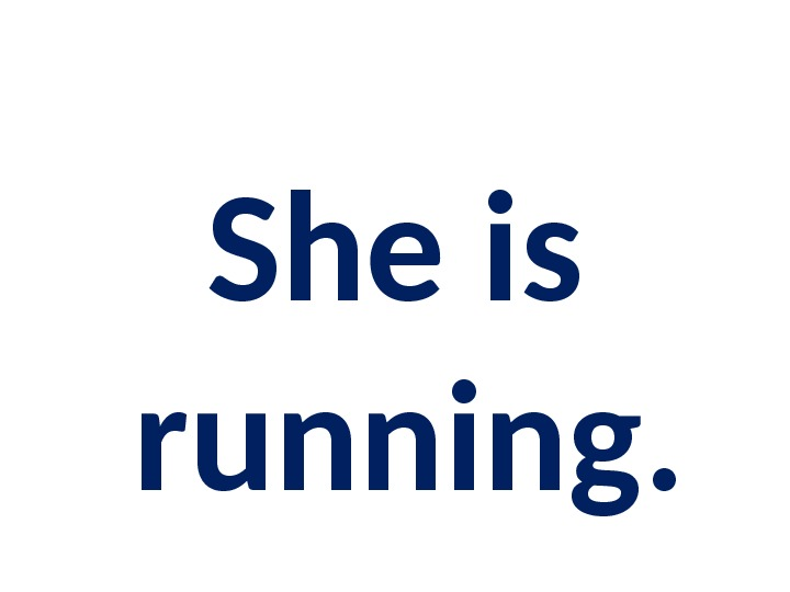 She is running.