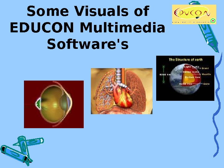 Some Visuals of EDUCON Multimedia Software's