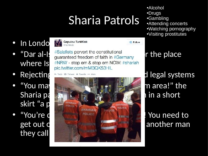 "Sharia Patrols • In London, Belgium, Sweden • "" Dar al-Islam — the House of Islam"