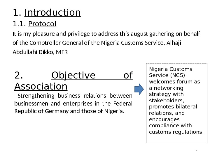 1. Introduction 1. 1.  Protocol It is my pleasure and privilege to address this august