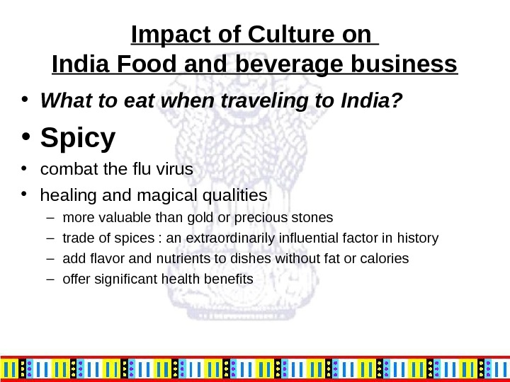 Impact of Culture on India Food and beverage business • What to eat when traveling to