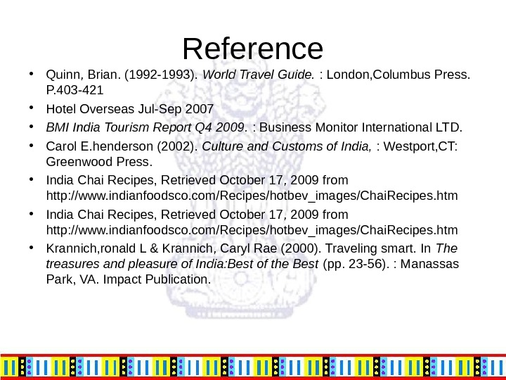 Reference • Quinn, Brian. (1992 -1993).  World Travel Guide.  : London, Columbus Press.