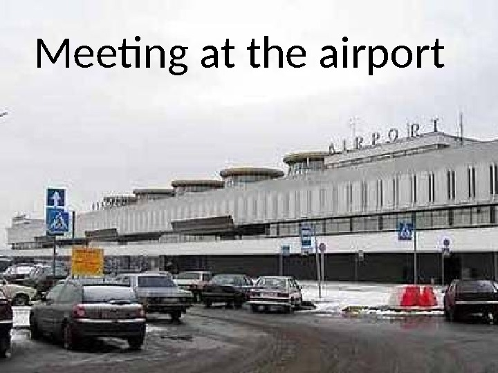 Meeting at the airport