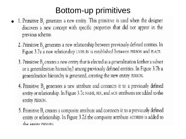 Bottom-up primitives •