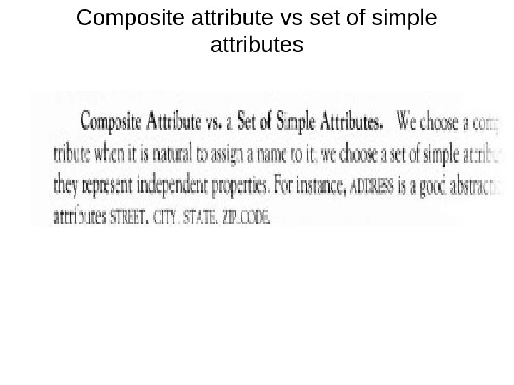 Composite attribute vs set of simple attributes