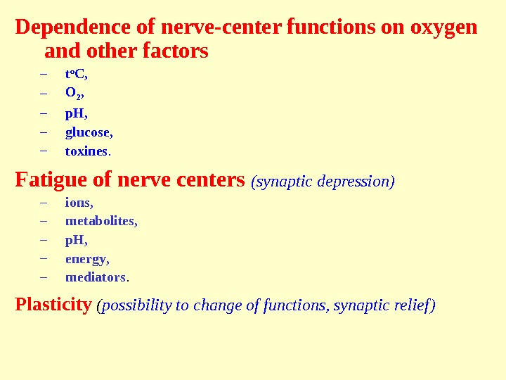 Dependence of nerve-center functions on oxygen and other factors – t o C ,  –