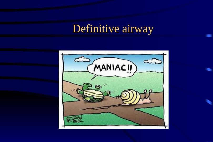 Definitive airway