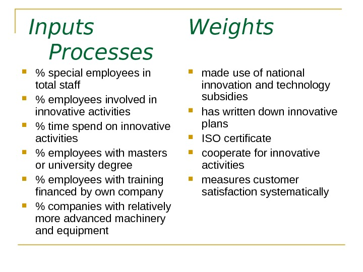 Inputs   Weights    Processes    special employees in total