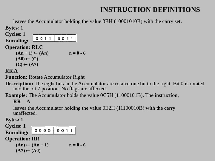 INSTRUCTION DEFINITIONS leaves the Accumulator holding the value 8 BH (10001010 B) with the carry set.