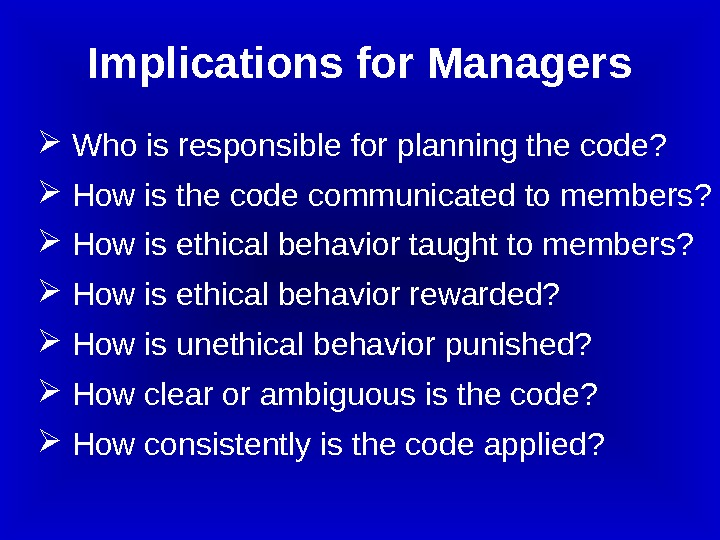 Who is responsible for planning the code? How is the code communicated to members?