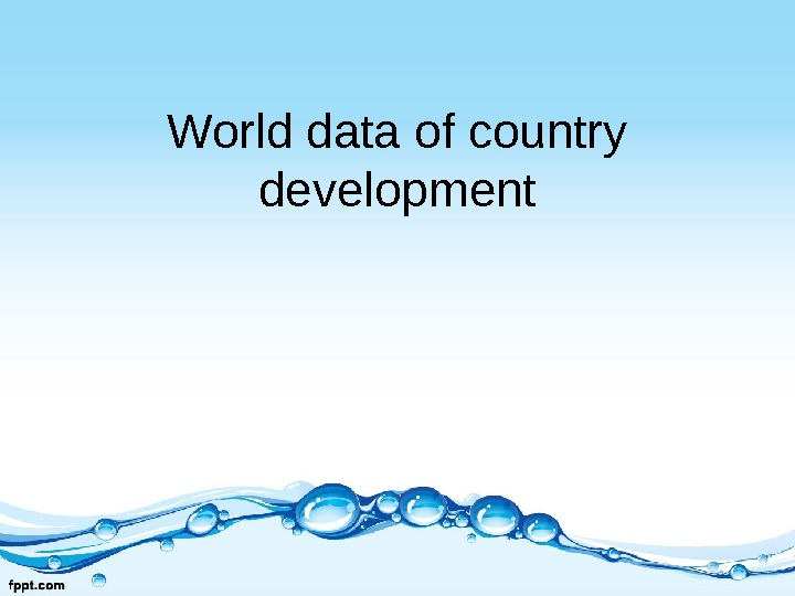 World data of country development