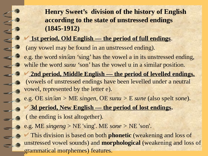 Henry Sweet's division of the history of English according to the state of unstressed
