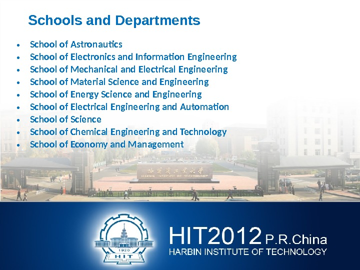 Schools and Departments • School of Astronautics  • School of Electronics and Information
