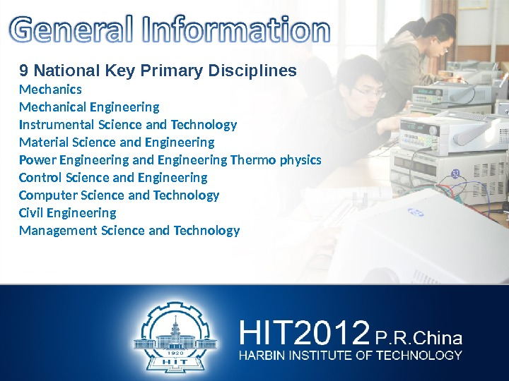 9 National Key Primary Disciplines Mechanical Engineering Instrumental Science and Technology Material Science and Engineering Power