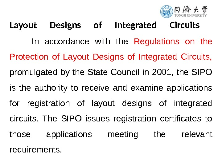 Layout Designs of Integrated Circuits  In accordance with the Regulations on the Protection of Layout
